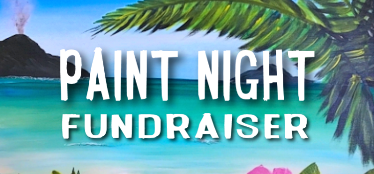 Kiwanis Paint Nite Fundraiser – May 6, 2019